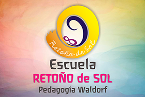 Escuela Retoño de Sol - Pedagogía Waldorf
